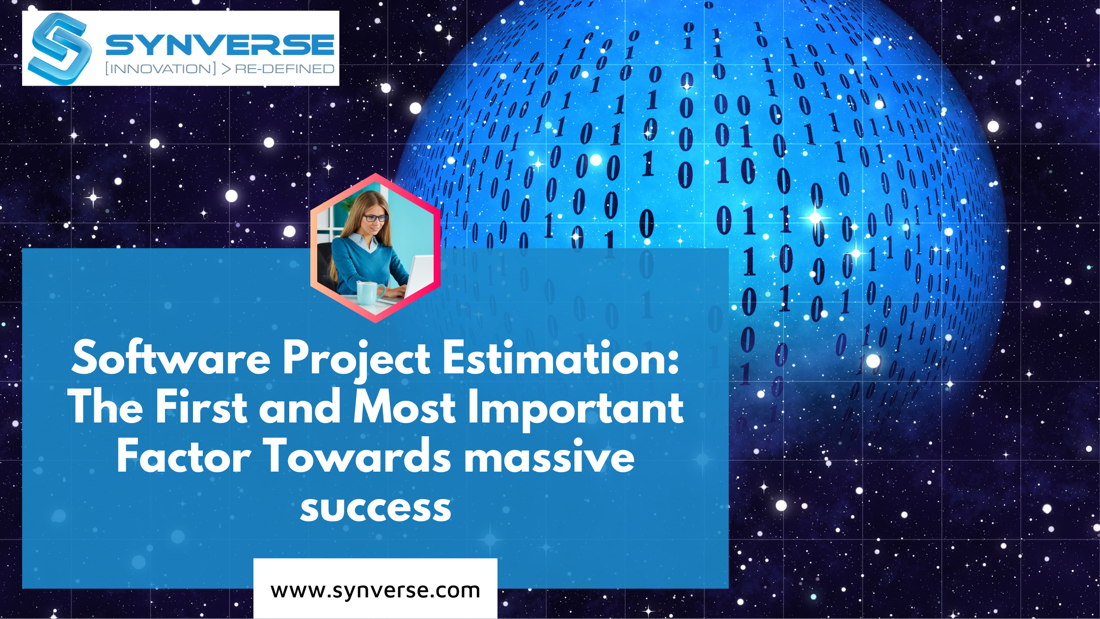 Software Project Estimation The First and Most Important Factor Towards massive success